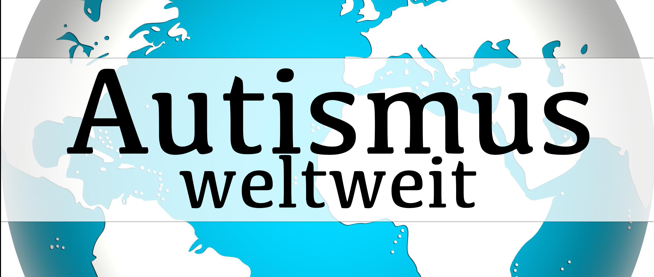 Autismus weltweit
